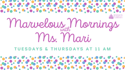 Marvelous Mornings with Ms. Mari