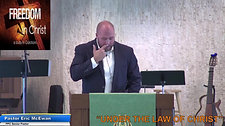 Freedom in Christ: Under the Law or in Christ 8-23-2020