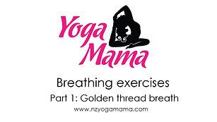 Breathing exercise #1 - Golden thread breath