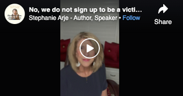 No, we do not sign up to be a victim