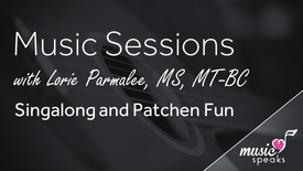 Singalong & Patchen Fun - Music w/ Lorie