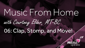 Clap, Stomp, & Move! - Music From Home 06