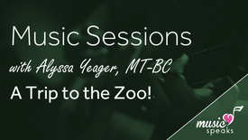 A Trip to the Zoo! - Music w/ Alyssa