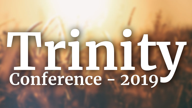 The Trinity Conference - 2019