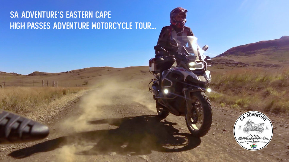 The SA Adventure Eastern Cape High Passes Motorcycle Adventure...