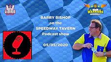 Barry Bishop On The Speedway Tavern : 05/05/2020