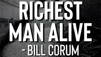 Richest Man Alive - Bill Corum
