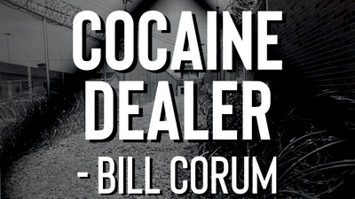 Cocaine Dealer - Bill Corum