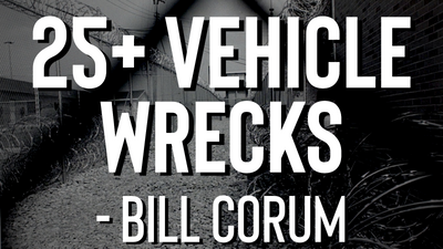 Over 25 Car and Motorcycle Wrecks - Bill Corum