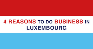 VIDEO l 4 reasons to do business in Luxembourg