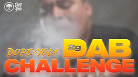 2 Gram Dab Challenge