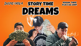 Dreams : STORY TIME