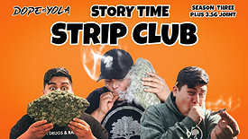 Strip Club : STORY TIME