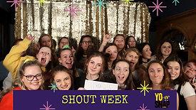 SHOUT WEEK