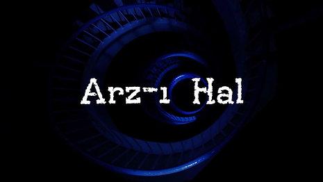 Arz-ı Hal / Predicament / Kısa Film / 2017
