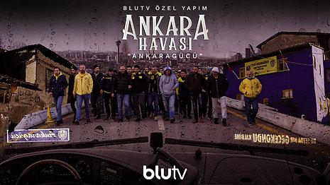 Ankara Havası - Ankaragücü / TV Belgesel / 2020
