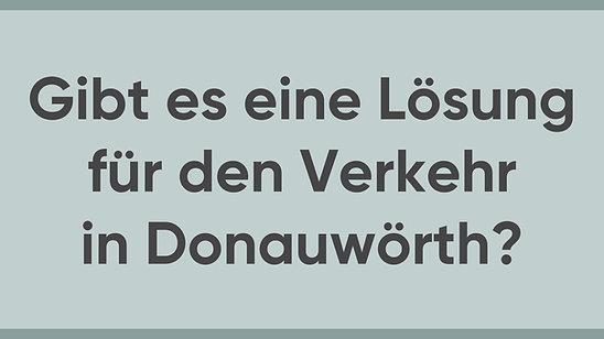 Jürgen Sorré - MEINE Meinung - Verkehr in Donauwörth