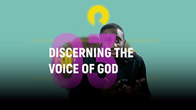 Class 3 | Discerning The Voice of God