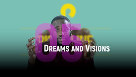 Class 5 | Dreams and Visions