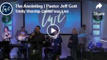 The Anointing | Pastor Jeff Gott