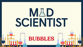 Bubbles-MadScientist