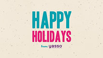 Happy Holidays From Yasso!