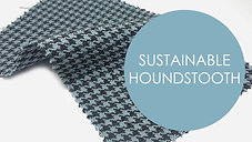 Sustainable Houndstooth