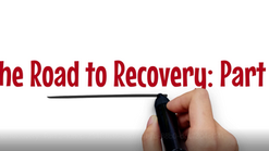 The Road to Recovery: Part 2