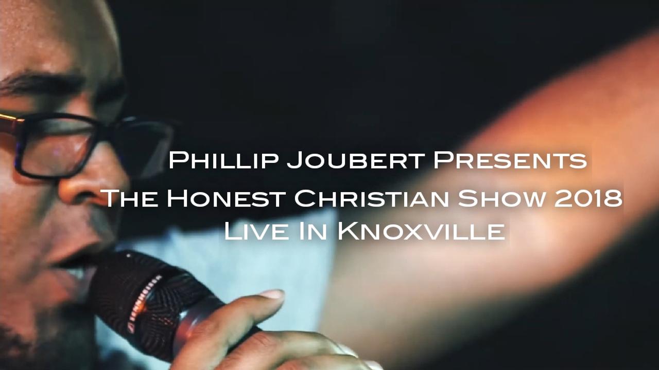 Phillip Joubert Presents - The Honest Christian Show 2018 (Live)