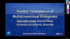 Flexible Computation of Multidimensional Histograms