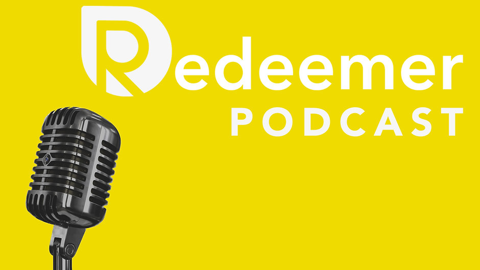 Redeemer Podcast