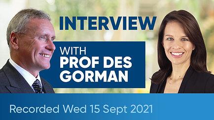 Interview with Prof. Des Gorman