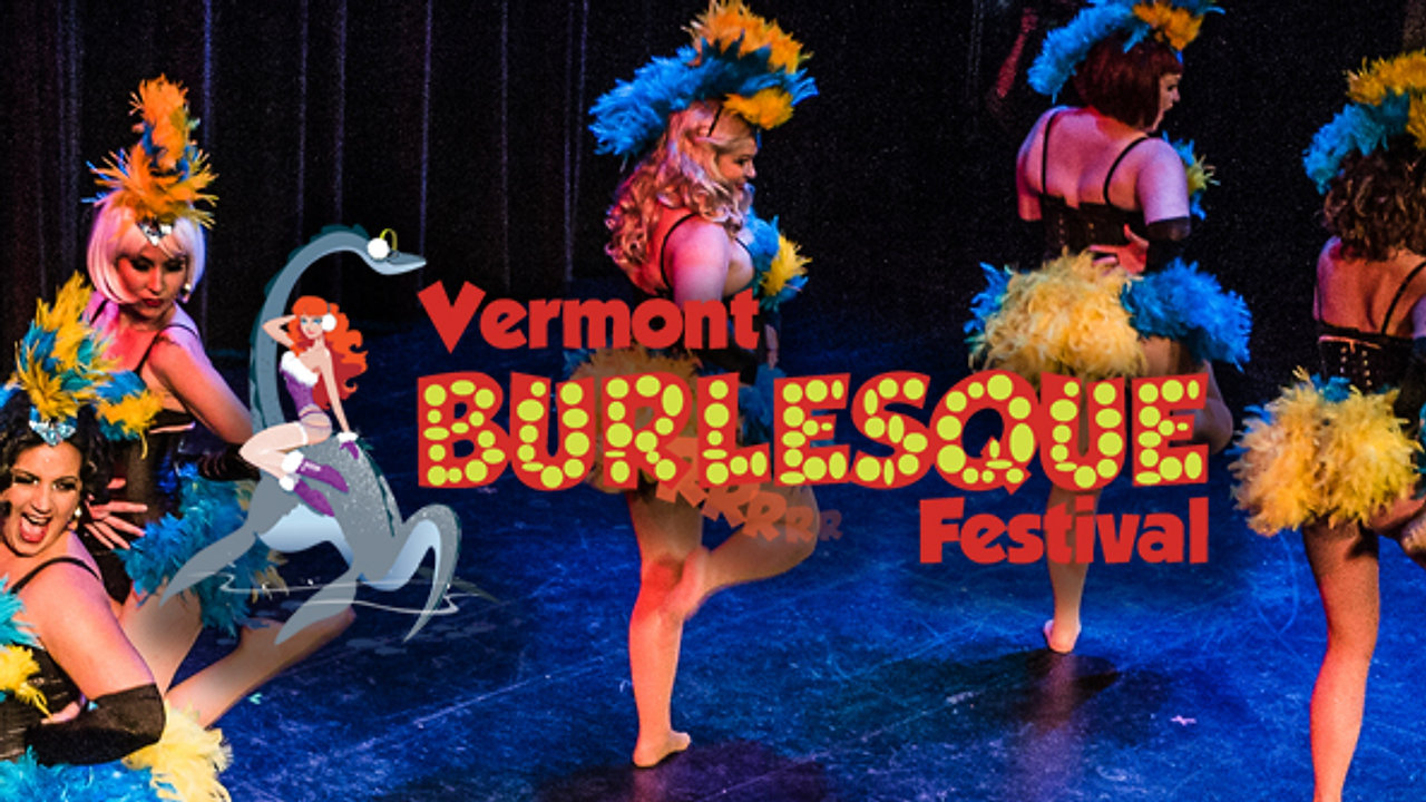 Vermont Burlesque Festival Highlights
