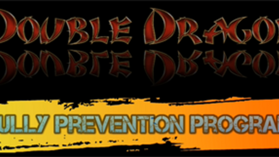Double Dragon Bully Prevention Program