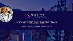 NEXT LEVEL Leading Strong During Difficult Times 2