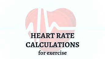 Heart Rate Calculations for Exercise