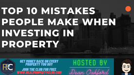 Top 10 mistakes people make when investing in property