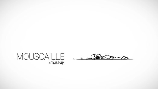MOUSCAILLE