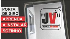INSTALANDO PORTA DE GIRO SOZINHO-PRESENTE Nº4