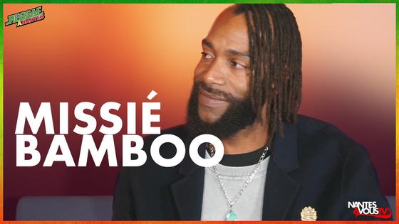 Reggae à Nantes - Saison 2 - Missié Bamboo