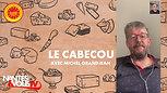 Tout savoir sur le Cabecou