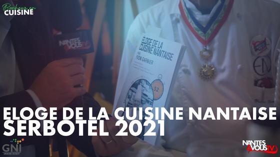 Eloge de la Cuisine Nantaise avec Yvon Garnier