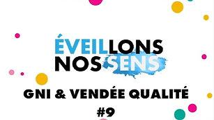 Eveillons nos Sens - GNI & Vendée Qualité