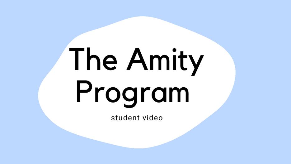 Amity Program Student Video