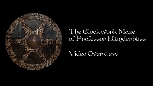 The Clockwork Maze of Professor Blunderbuss - Overview Video
