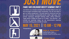 Just Move - Family and Childhood Obesity Seminar: Part 2