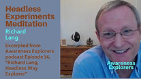 Headless Experiments Meditation - from Awareness Explorers Episode 14