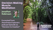 Decision to Awaken Meditation - from Awareness Explorers Episode 22