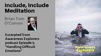 Include, Include Meditation - from Awareness Explorers Episode 5