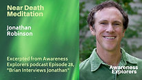 Near Death Experience Meditation - from Awareness Explorers Episode 28